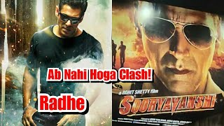 No Clash Between Radhe Vs Sooryavanshi Due To This REASON?