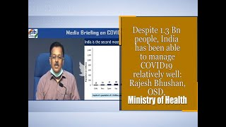 Despite 1.3 Bn people, India has been able to manage COVID19 relatively well: Ministry of Health