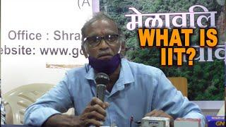 """#WATCH: Sattari villagers ask """"What is IIT"""""""
