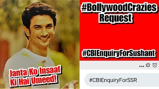 Bollywood Crazies Appeal For CBI Enquiry In Sushant Singh Rajput Case, We All Want Justice And Truth
