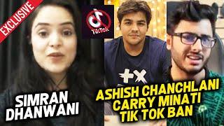 Simran Dhanwani Exclusive Interview | Carry Minati No. 1 Youtuber, Ashish Chanchlani, TikTok Ban