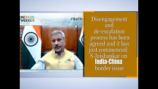 Disengagement and de-escalation process has been agreed and it has just commenced: S Jaishankar