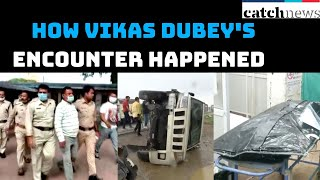 Watch This Video Of How Vikas Dubey's Encounter Happened | Catch News