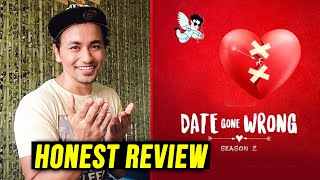 Date Gone Wrong - Season 2 REVIEW By Rahul Bhoj | Eros Now Quickie