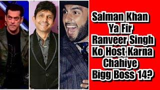 Who Is Best Choice For Bigg Boss 14 Host, Salman Khan Or Ranveer Singh Questions KeArKe? My View