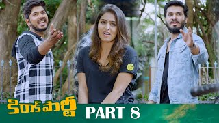 Kirrak Party Full Movie Part 8 - Latest Telugu Movies - Nikhil, Samyuktha Hegde, Simran Pareenja
