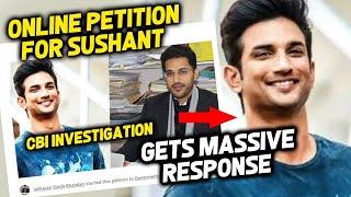 Sushant Singh Rajput ONLINE Petition For CBI Investigation GET Massive Response