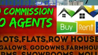 88.    PROPERTIES  ☆ Sell •Buy •Rent ☆ Flats~Plots~Bungalows~Row Houses~Shop $Real estate ☆
