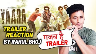 YAARA Trailer Reaction By Rahul Bhoj | Vidyut Jammwal, Shruti Haasan