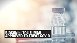 Biocon's Itolizumab approved for COVID-19 treatment: All you need to know | Economic Times