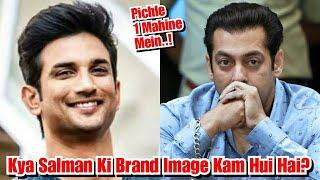 Kya Salman Khan Ki Brand Image Kam Hui Hai Sushant Singh Rajput Ke Case Ki Wajah Se?