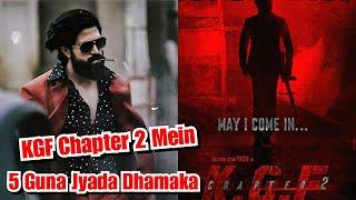 Yash- KGF Chapter 2 Paanch Guna Jyada Dhamakedaar Hogi