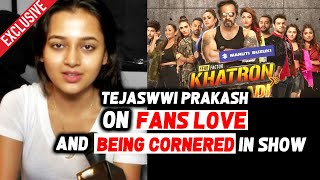 Khatron Ke Khiladi 10: Tejasswi Prakash Exclusive Reaction On FANS Love & Being Cornered In Show