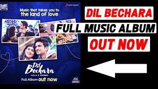 Dil Bechara FULL Music Album Out Now | Sushant Singh Rajput | A R Rahman