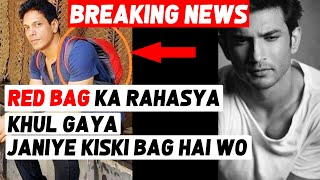 Mystery BEHIND Red Bag In Sushant Singh Rajput's Room Solved; Here's Who's Bag It Is