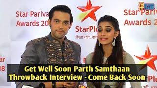 Parth Samthaan Get Well Soon - Kasautii Zindagii Kay 2 Throwback Interview