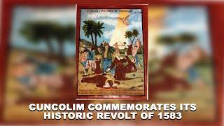 Cuncolim commemorates its historic revolt of 1583