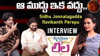 Siddu Jonnalagadda Exclusive Interview | Krishna And His Leela | Top Telugu TV