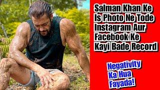 Salman Khan Ke Photo Ne Tode Instagram,Facebook Ke Records, Itni Negativity Ke Bawjud Chaye Bhaijaan