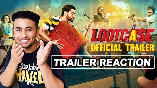Lootcase Official Trailer | Reaction | Review | Kunal Khemu | Releasing: 31st July