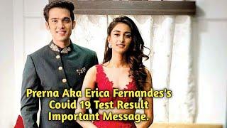 Kasautii Zindagii Kay's Prerna Aka Erica Fernandes -  Covid 19 Test Important Message