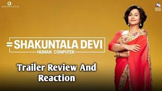 Shakuntala Devi Trailer Review & Reaction - Vidya Balan & Sanya Malhotra