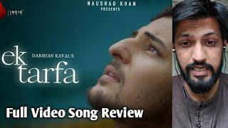Darshan Rawal's Ek Tarfa Video Song - Review By Rakesh Zala