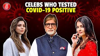 Amitabh Bachchan To Aishwarya Rai To  Kanika Kapoor - Celebs Who Tested Positive For Covid-19