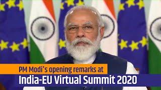 PM Modi's opening remarks at India-EU Virtual Summit 2020 | PMO