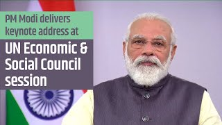 PM Modi delivers keynote address at High level segment of the UN Economic & Social Council session