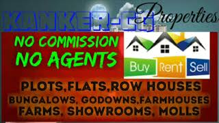 KANKER -CG-  PROPERTIES ☆ Sell •Buy •Rent ☆ Flats~Plots~Bungalows~Row Houses~Shop $Real estate