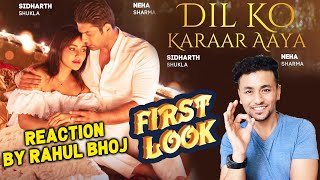 Dil Ko Kaarar Aaya FIRST LOOK | REACTION | REVIEW | Sidharth Shukla, Neha Sharma