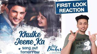 Khulke Jeene Ka | Dil Bechara 3rd Song Singer Arijit Singh | Sushant Singh Rajput