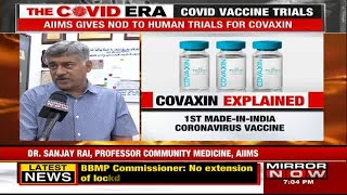 COVID Vaccine Trials: AIIMS gives a nod for human trial of Covaxin