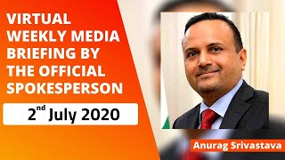 Virtual Weekly Media Briefing by the Official Spokesperson (02 July 2020)