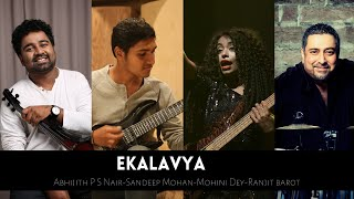 Ekalavya - Abhijith P S Nair-Sandeep Mohan-Mohini Dey-Ranjit Barot-Fusion Jazz