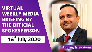 Virtual Weekly Media Briefing by the Official Spokesperson (16 July 2020)