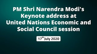 PM Shri Narendra Modi's keynote address at United Nations Economic and Social Council session