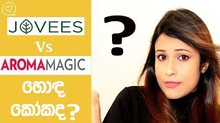 Jovees Or Aroma Magic/What's The Best ?