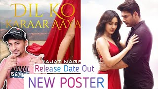 Dil Ko Kaarar Aaya NEW POSTER | Sidharth Shukla & Neha Sharma LOOKS Magical