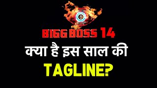 Is THIS The New Tagline For Bigg Boss 14? | Salman Khan's Show
