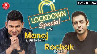 Rochak Kohli & Manoj Muntashir's Hearty Chat On Sonu Nigam Vs Bhushan Kumar, B Praak & Dil Tod Ke