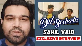 Sushant's Dil Bechara Co-Star Sahil Vaid Exclusive Interview | Sushant Singh Rajput