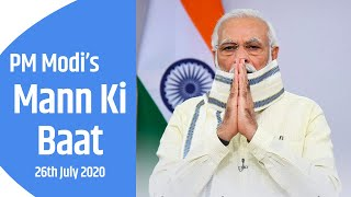 PM Modi interacts with the Nation in Mann Ki Baat | 26th July 2020 | PMO