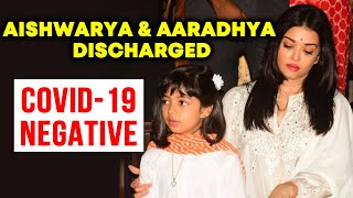 Aishwarya Rai And Aaradhya Discharged From Hospital After Testing Covid-19 Negative