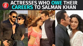 Katrina Kaif To Jacqueline Fernandez - Actresses Who OWE Their Bollywood Careers To Salman Khan