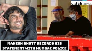 Sushant Rajput Death Case: Mahesh Bhatt Records His Statement With Mumbai Police | Catch News