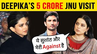 Deepika Took 5 Cr Rs For JNU Visit? Team Kangana Accuses Deepika of Boycotting Sushant & Kangana