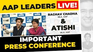 ???? Senior AAP Leaders Atishi & Raghav Chadha brief media on an Important Issue