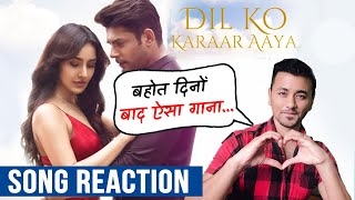 Dil Ko Karaar Aaya Song | Reaction |  Sidharth Shukla & Neha Sharma | Neha Kakkar & YasserDesai